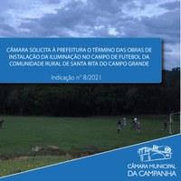 Câmara solicita à Prefeitura o término das obras de instalação da iluminação no campo de futebol da Comunidade Rural de Santa Rita do Campo Grande