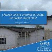Câmara sugere unidade de Saúde no Bairro Santa Cruz