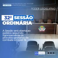 Confira as proposição da 32ª Sessão Ordinária de 2021