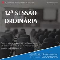 CONFIRA AS PROPOSIÇÕES DA 12° SESSÃO ORDINÁRIA DE 2021 E ASSISTA AO VIVO A PARTIR DAS 19H!