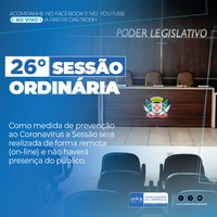 Confira as proposições da 26° Sessão Ordinária