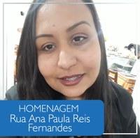 Homenagem: Ana Paula Reis Fernandes