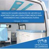Indicação a aquisição de um veículo adaptado com um consultório médico móvel para atendimento nas comunidades rurais