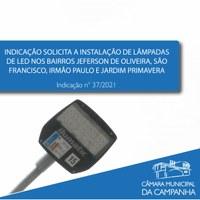 Indicação solicita a instalação de lâmpadas de LED na iluminação pública dos bairros do Jefferson de Oliveira, São Francisco, Irmão Paulo e Jardim Primavera