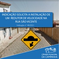 Indicação solicita a instalação de um redutor de velocidade na Rua São Vicente