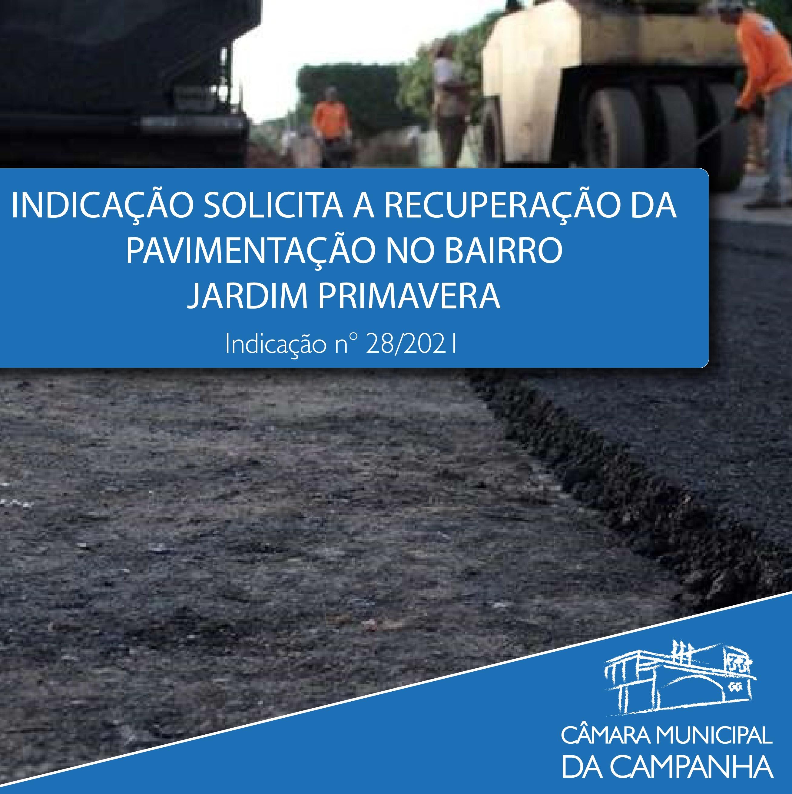 Indicação solicita a pavimentação do Bairro Jardim Primavera