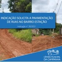 Indicação solicita à Prefeitura providenciar a pavimentação de ruas no Bairro Estação