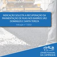 Indicação solicita a recuperação da pavimentação de ruas nos Bairros São Domingos e Santa Tereza