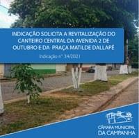 Indicação solicita ações no canteiro central da Avenida 2 de Outubro e na Praça Matilde Dallapé