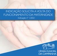 Indicação solicita que Prefeitura e Santa Casa promovam o retorno das atividades da Maternidade
