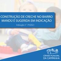 Indicação sugere a construção de uma creche no Bairro Mandú