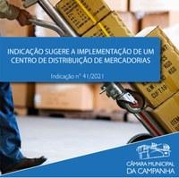Indicação sugere a implementação de um centro de distribuição de mercadorias