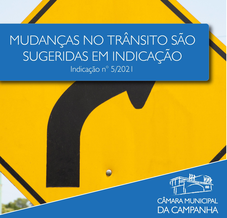 Mudanças no trânsito são sugeridas em Indicação