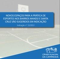 Novos espaços para a prática de esportes nos Bairros Mandú e Santa Cruz são sugeridos em Indicação